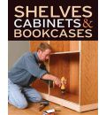 Shelves, Cabinets and Bookcases -
