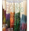 Hand Dyeing Yarn and Fleece - Gail Callahan