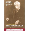 The Annotated Common Law - Jr.  Oliver Wendell Holmes