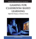 Gaming for Classroom-Based Learning - Youngkyun Baek