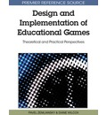 Design and Implementation of Educational Games - Pavel Zemliansky