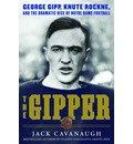 The Gipper - Jack Cavanaugh