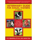 Veterinary Guide for Animal Owners - C E Spaulding