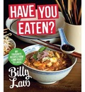 Have You Eaten? - Billy Law