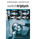 Switch Triptych - Adriano Shaplin