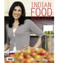 Indian Food Made Easy - Anjum Anand