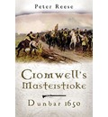 Cromwell's Masterstroke - Peter Reese