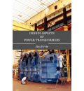 Design Aspects of Power Transformers - Jim Fyvie