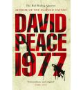 Red Riding Nineteen Seventy Seven - David Peace