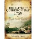 The Battle of Quiberon Bay 1759 - Nicholas Tracy