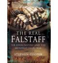 The Real Falstaff - Stephen Cooper