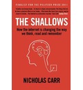 The Shallows - Nicholas Carr