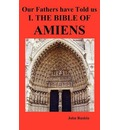 Our Fathers Have Told Us. Part I. The Bible of Amiens. - John Ruskin