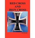 Red Cross and Iron Cross - Axel Munthe