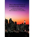 The Collected Works of Nathanael West - Nathanael West