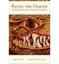 Facing the Dragon - Robert Moore