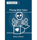 The Toybag Guide to Playing with Taboo - Mollena Williams