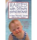 Babies with Down Syndrome - Susan J. Skallerup