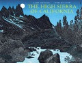 The High Sierra of California - Gary Snyder