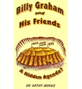 Billy Graham and His Friends - Cathy Burns