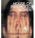 House of Psychotic Women - Kier-La Janisse