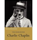 The Search for Charlie Chaplin - Kevin Brownlow