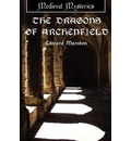 The Dragons of Archenfield - Edward Marston
