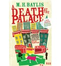 A Death at the Palace - M. H. Baylis