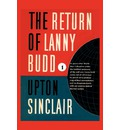 The Return of Lanny Budd I - Upton Sinclair