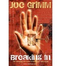 Breaking in - Joe Grimm