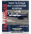 Vought F4U-4 Corsair Pilot's Flight Operating Instructions - United States Navy