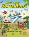Here comes Super Bus 3. Pupil's Book - Maria Josè Labo