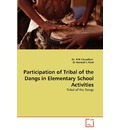 Participation of Tribal of the Dangs in Elementary School Activities - Priti Chaudhari