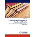 Collection Management in Academic Libraries - Comfort Asare