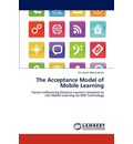 The Acceptance Model of Mobile Learning - Siti Sarah Mohd Johari