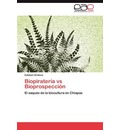 Biopirateria Vs Bioprospeccion - Esteban Ordiano