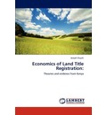 Economics of Land Title Registration - Joseph Kieyah
