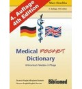 Medical Pocket Dictionary. Wörterbuch Medizin und Pflege. Deutsch/Englisch - English/German - Marc Deschka