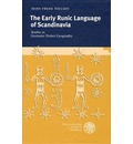 The Early Runic Language of Scandinavia - Hans Frede Nielsen