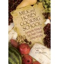 Milk and Honey Cooking School - Daphna Flegal