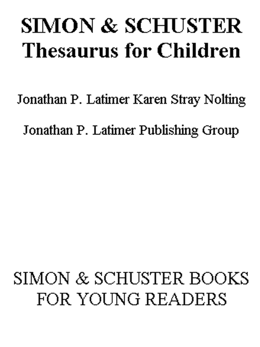 Simon & Schuster Thesaurus for Children: The Ultimate Student Thesaurus - Simon and Schuster