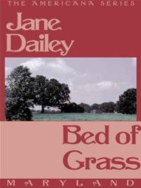 Bed of Grass - Janet Dailey