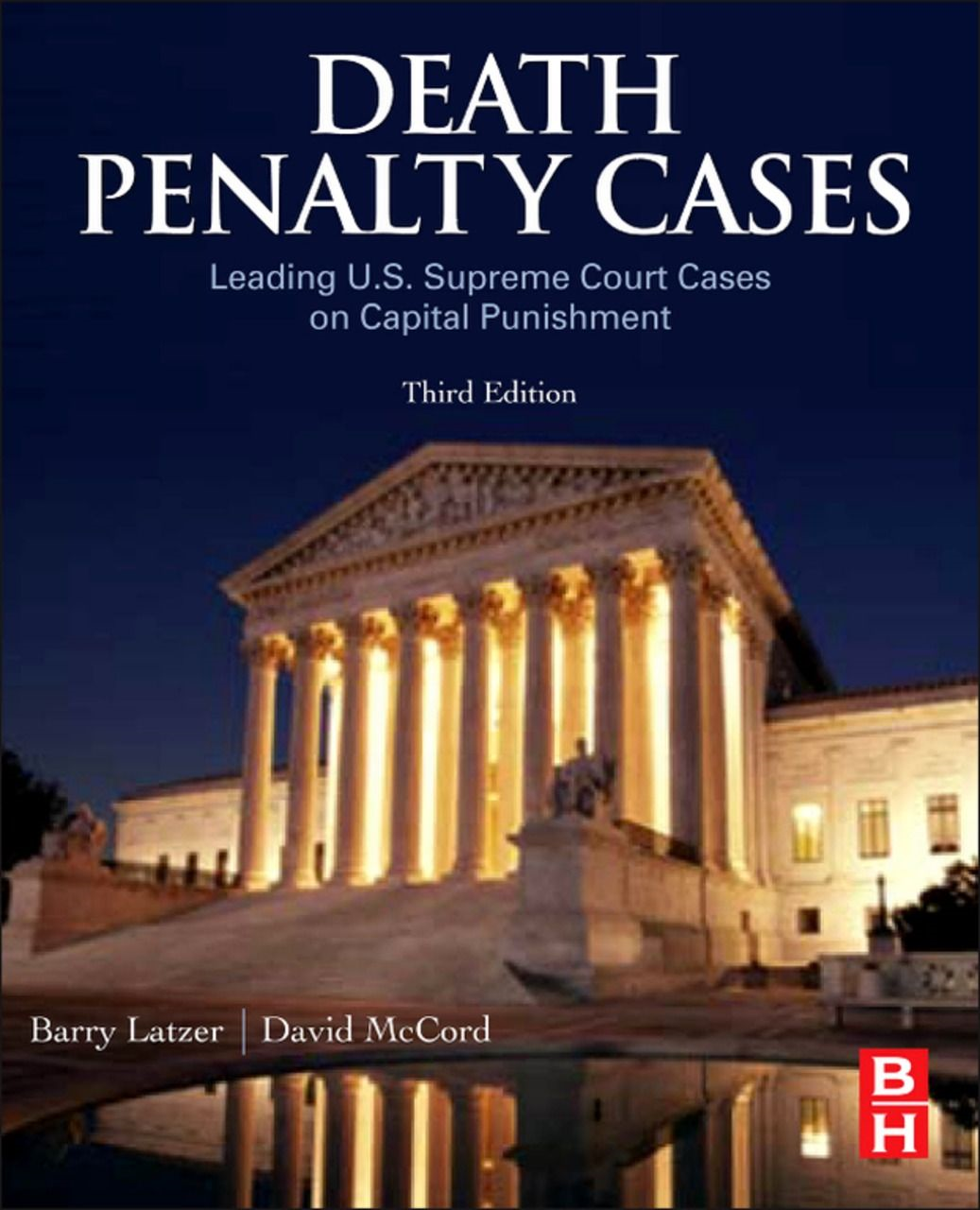 Death Penalty Cases: Leading U.S. Supreme Court Cases on Capital Punishment - Elsevier Science