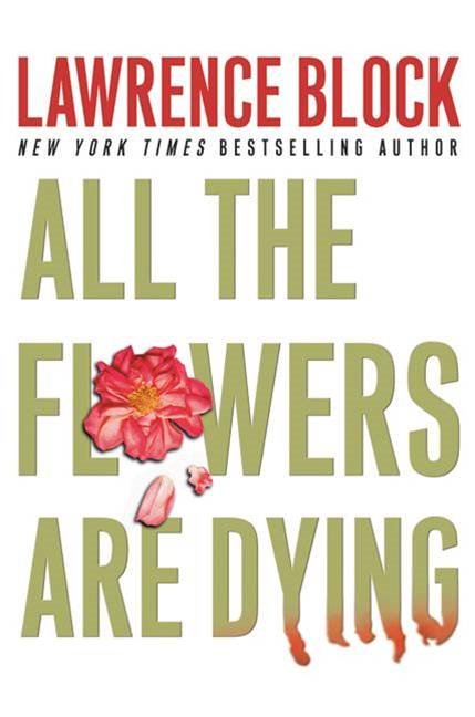 All the Flowers Are Dying - HarperCollins
