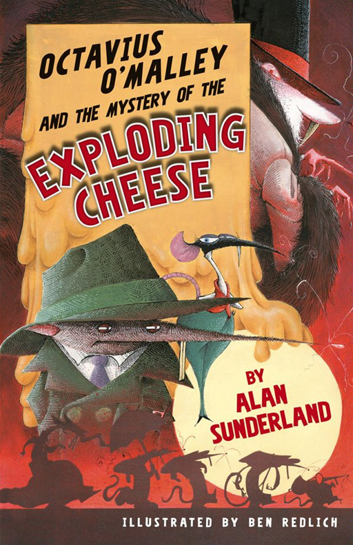 Octavius O'Malley And The Mystery Of The Exploding Cheese - Harper Collins AU