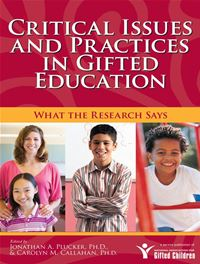 Critical Issues And Practices In Gifted Education: What The Research Says - Carolyn M Callahan Jonathan Plucker