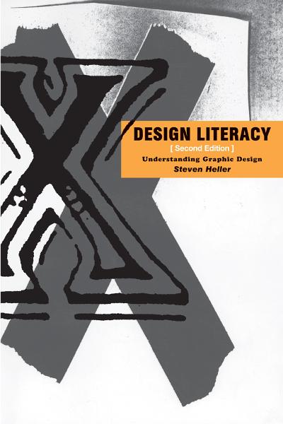 Design Literacy: Understanding Graphic Design - Allworth Press