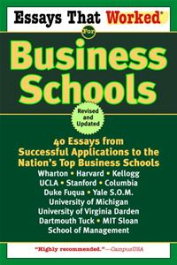 Essays That Worked For Business Schools (Revised) - Boykin Curry,Brian Kasbar