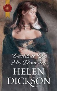 Destitute On His Doorstep - Helen Dickson