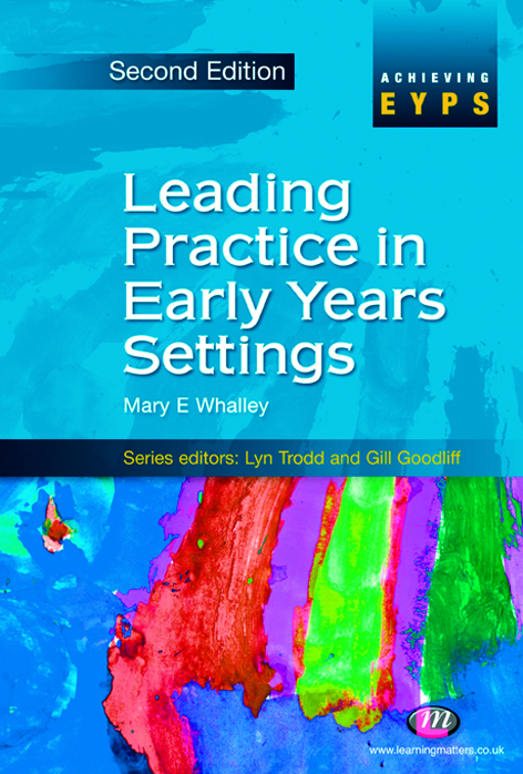 Leading Practice in Early Years Settings - Learning Matters